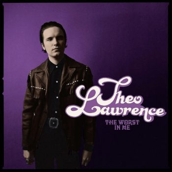 the worst in me,theo lawrence