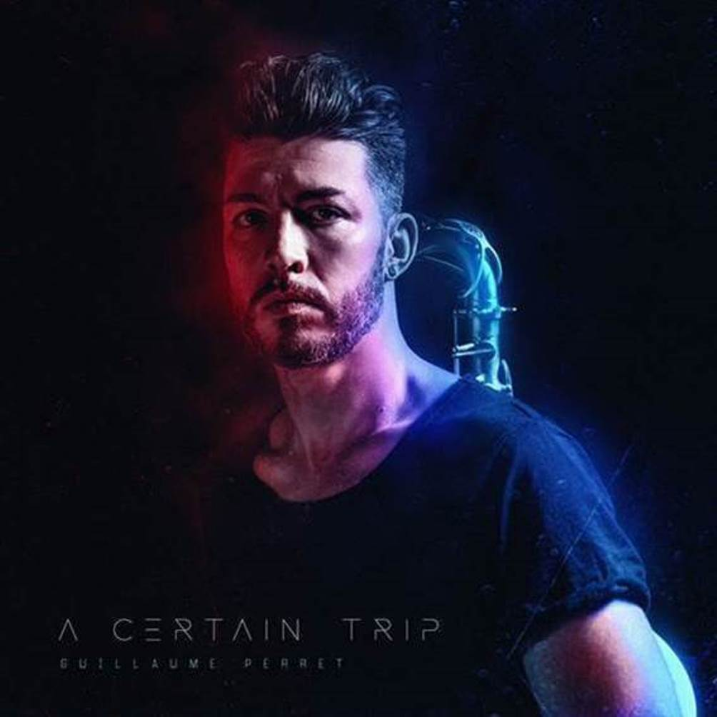 Guillaume Perret, A Certain Trip, single, cover