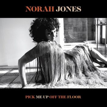 Norah Jones, Pick Me Up Off The Floor, cover
